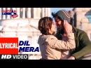Dil Mera Lyrical Video Song   Guest iin London   Kartik Aaryan, Kriti Kharbanda   Raghav Sachar