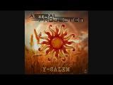 Y Salem Astral Projection 2017 Remix.