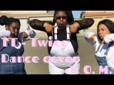1theK Dance Cover Contest TT - Twice Dance Cover (T.O.M.)