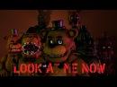 [FNaF SFM] Look at Me Now (TryHardNinja Groundbreaking)