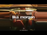 Lika Morgan - Feel the Same (EDX's Dubai Skyline Radio Mix)
