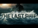 Последний корабль / The Last Ship - озвученный трейлер к 4 сезону