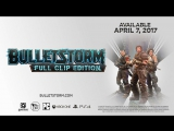 Bulletstorm- Full Clip Edition Announce Trailer