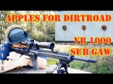 Apples @ 300 Yards VR to Dirtroad 1000 Subscriber GAW