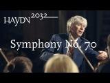 J. Haydn Symphony No. 70 Giovanni Antonini Il Giardino Armonico (Haydn2032 live)