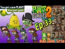 Plants vs. Zombies 2 || Got a New Plant Kernel-Pult || Pirate Seas Day 1 (Ep.33)