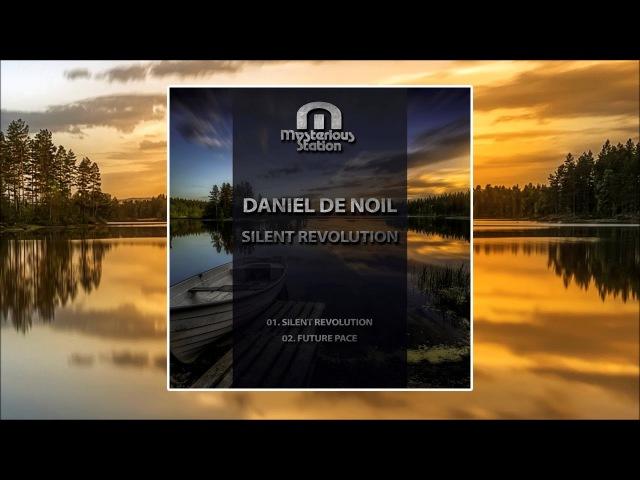 Daniel De Noil - Silent Revolution / Future Pace