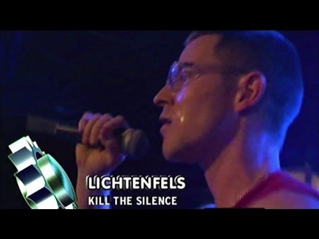 Lichtenfels - Kill The Silence (Live @ Viva Club Rotation 14.02.04)