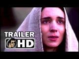 MARY MAGDALENE Official Trailer (2018) Rooney Mara, Joaquin Phoenix Movie HD