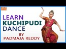 Learn Kuchipudi Dance Indian Kuchipudi Dance By Padmaja Reddy Digi Teacher