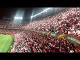 Sevilla FC anthem himno - El Arrebato - vs Shaktar Donesk 05052016