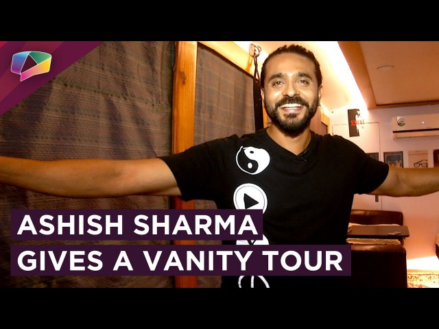 Ashish Sharma Gives India Forums His Vanity Tour | Peek Into The Vanity | Prithvi Vallabh | Exclusiv