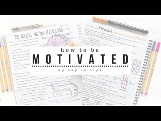 How to be Motivated - 10 Tips for Motivation | studytee