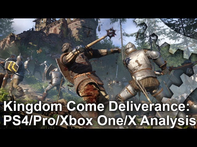 Kingdom Come Deliverance: PS4/Pro vs Xbox One/X | тест графики