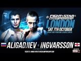 FIGHTSTAR CHAMPIONSHIP 12 Farukh Aligadjiev vs. Magnus Ingvarsson