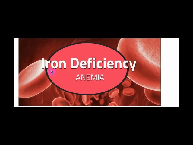 Iron Deficiency Anemia Part 2
