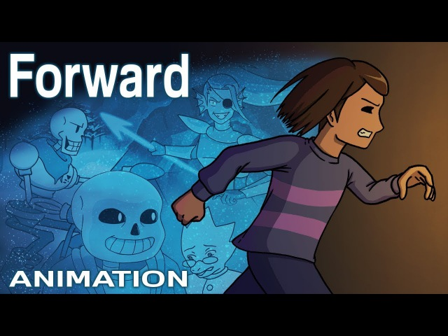 Forward UNDERTALE Animation