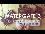 WATERGATE#3 The new administration (ANALOG4, DIGITAKT, volcaFM)