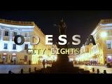 ODESSA - CITY LIGHTS 4K