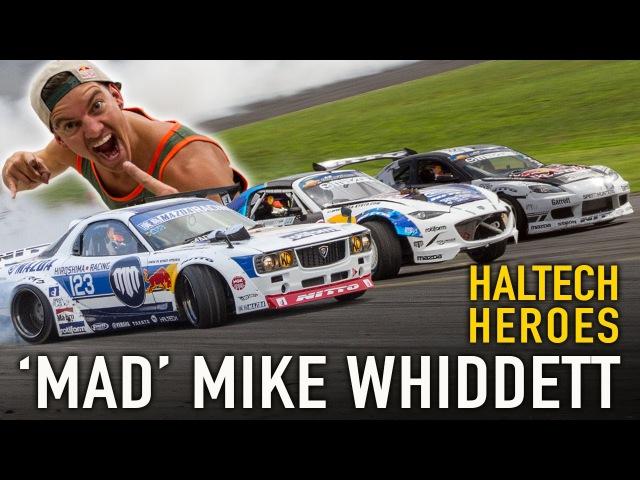 Mad Mike Whiddett - Haltech Heroes