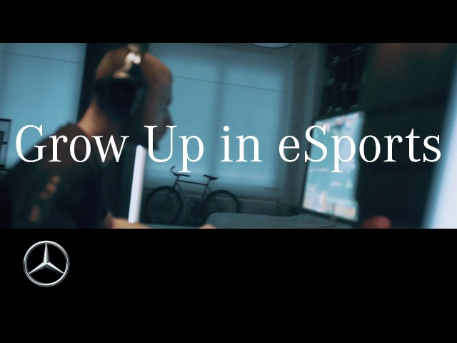 Grow Up in eSports w/ Mercedes-Benz