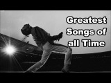 Greatest Songs of All Time  Top 10 Songs ever  Best Rock Songs Ever  Queen , Guns N Roses etc.