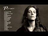Patti Smith greatest hits album - Best of Patti Smith HDHQ