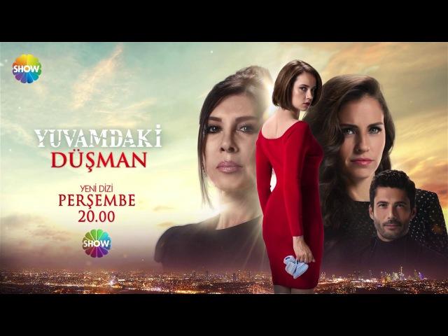 Yuvamdaki Düşman 1.Bölüm Fragmanı   25 Ocak Perşembe Show TVde Başlıyor!