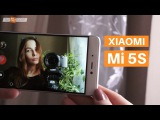 Обзор Xiaomi Mi 5S от Румиком