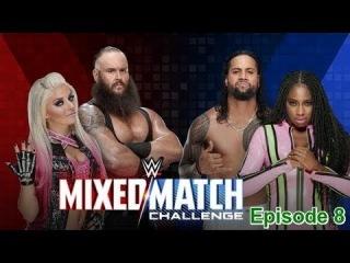 Braun Strowman & Alexa Bliss vs  Jimmy Uso & Naomi  -  WWE MIXEd Match Challenge