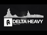 Delta Heavy - I Need You Monstercat Release