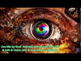 Live Mix by Godi Animato &amp Atmos &amp Vini Vici &amp Lish &amp Union Jack &amp Juno Reactor 27 01 18