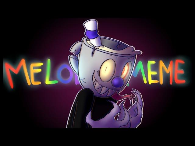 MELODY MEME - ft. Mugman