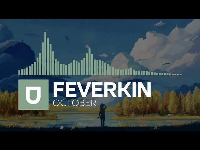 [Chill] - Feverkin - October [Free Download]