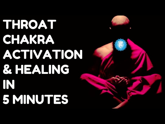 THROAT CHAKRA ACTIVATION HEALING IN 5 MINUTES : FAST DETOX, IMPROVE VOICE !