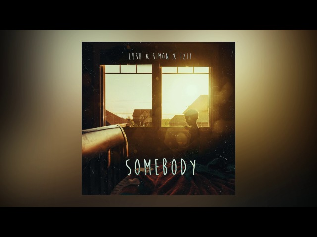 Lush Simon x IZII - Somebody Cover Art Ultra Music