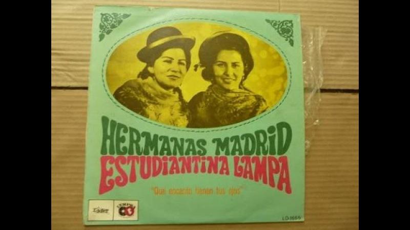 PERU - Eso de quererte - Hermanas Madrid Estudiantina Lampa