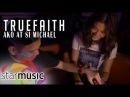 True Faith - Ako at si Michael