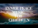 Relaxing Music for Children