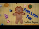 How to make Felt Lion Toy TUTORIAL
