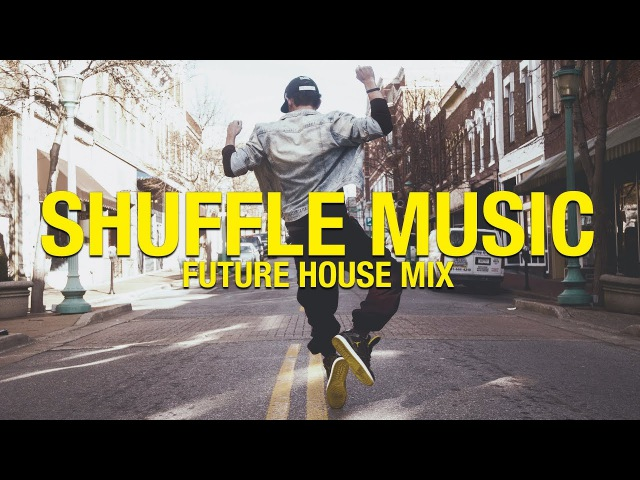 Shuffle Music Musical.ly Mix 2018 | Best Music Mix 2018 - Future House Guest Mix by We Are Friends