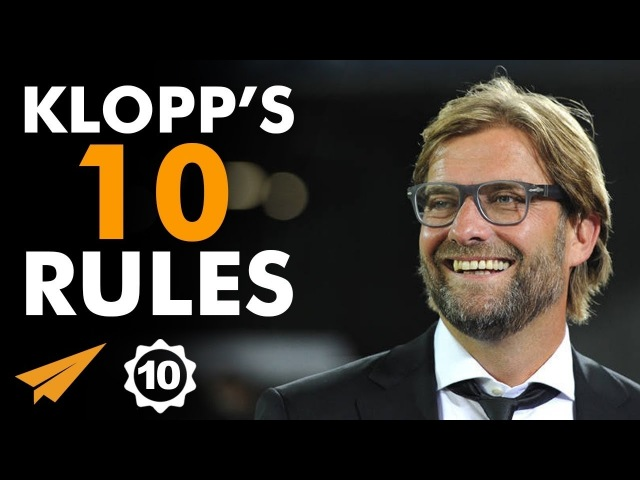 EMOTION make the DIFFERENCE Jurgen Klopp's @ItsJurgenKlopp Top 10 Rules