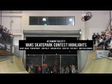 Vans Skatepark Contest Highlights with Nyquist, Edgar, Casey, Foley, Dandois