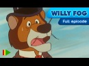 Willy Fog - 05 - Willy Fog and the ghost | Full Episode
