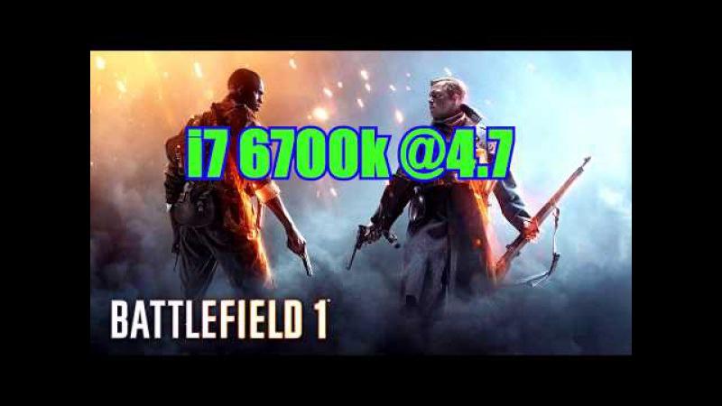 Battlefield 1🔶 i7 6700k @4.7 🆚 i5 8600k @ 5.0🔶 LOAD CPU 2🚮