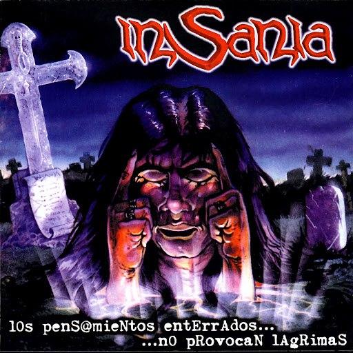 Insania альбом Los Pensamientos Enterrados…No Provocan Lágrimas