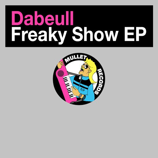 Dabeull альбом Freaky Show EP