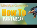 How To Paint a Beak