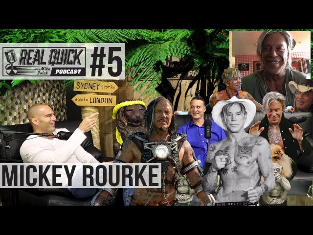 RQMS Podcast 5: Mickey Rourke - Real Quick w/ Mike Swick