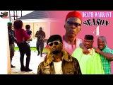 Death Warrant Season 4- 2016 Latest Nigerian Nollywood Movie